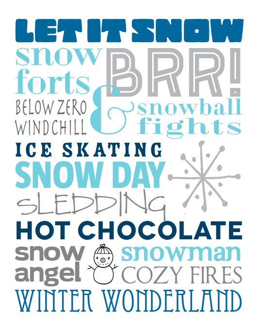 Winter - BRR! Let it Snow.