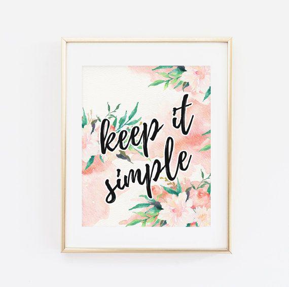 Printable Wall Art Keep it simple keep life simple by BaloeDesigns