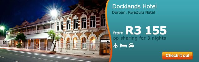 Check out this amazing deal for Docklands Hotel in Durban ---> http://holidays.gotravel24.com/ku/holidayoffer.jsp?Destination=DOCKLANDS_GT,RG,RB&utm_source=home&utm_medium=focus&utm_campaign=jan_docklands