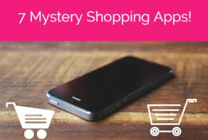 7 mystery shopping smartphone apps that pay. Completely legit and scam free