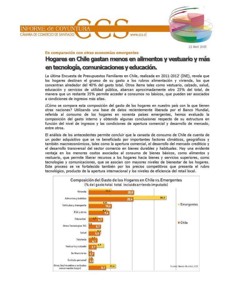 Hogares en Chile gastan menos en alimentos y vestuario y más en tecnología,comunicacionesy educación  Informe de Coyuntura Económica CCS.  Publicado el 22 de abril del 2015.