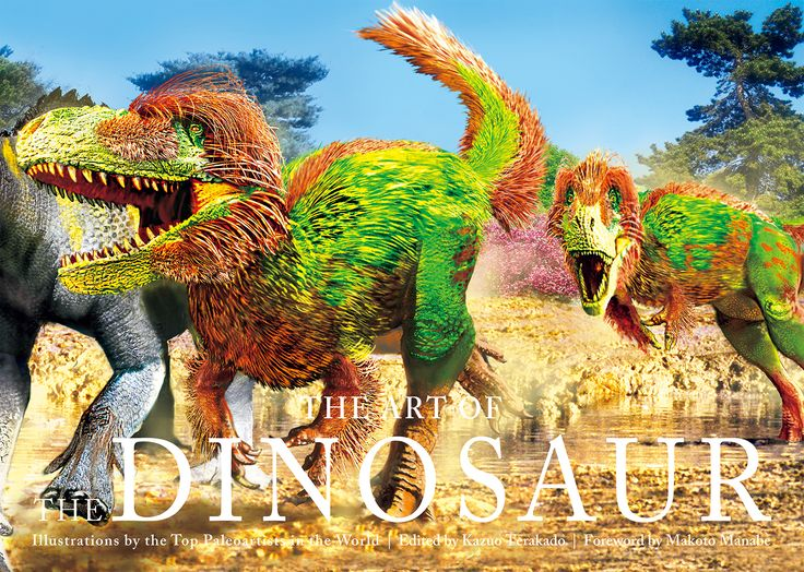 """The Art of the Dinosaur : Illustrations by the Top Paleoartists in the World"" ISBN:978-4-7562-4922-7  Published by PIE International"