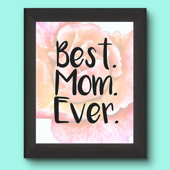 #Best #Mom Ever #Digital #Print #Instant #Download #Gift by #EmsDigitEms #momgifts #birthday #wedding #ideas #giftideas #gifts #lastminutegiftideas #etsy #newshop #etsymntt #etsyfinds #etsydeals #pretty #household #printables #householdprintables #printable #wallart #walldecor #art #photography #shabby #chic #feminine #bestmomever #mothersdaygifts #mothers #day #presents