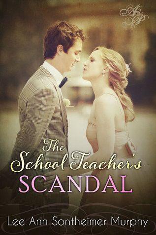 Lee Ann Sontheimer Murphy - The School Teacher's Scandal / #awordfromJoJo #Fiction #LeeAnnSontheimerMurphy