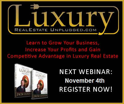 Do you have pressing questions that you need answered? Receive personal coaching from me via the Luxury Real Estate Unplugged program. It's a monthly online group webinar designed to maximize your #LuxuryRealEstate results.  Register here: http://bit.ly/RVYwaj