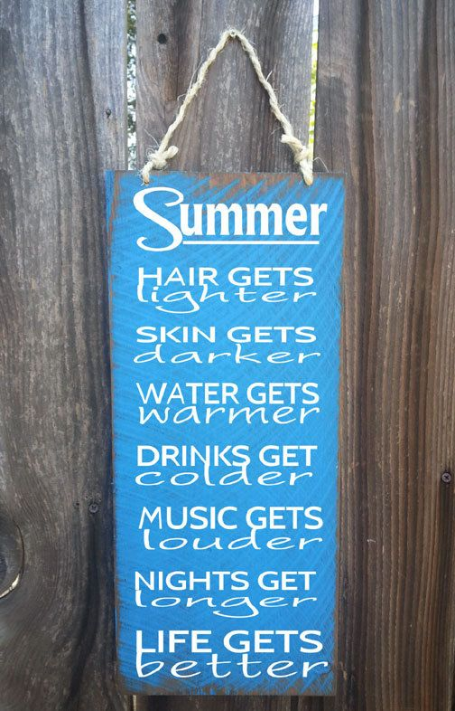 Summer Sign. Measures 7 1/2 wide x 17 tall.    Hand painted on 1/2 cedar with a distressed beach look. Great for indoor or outdoor use at your
