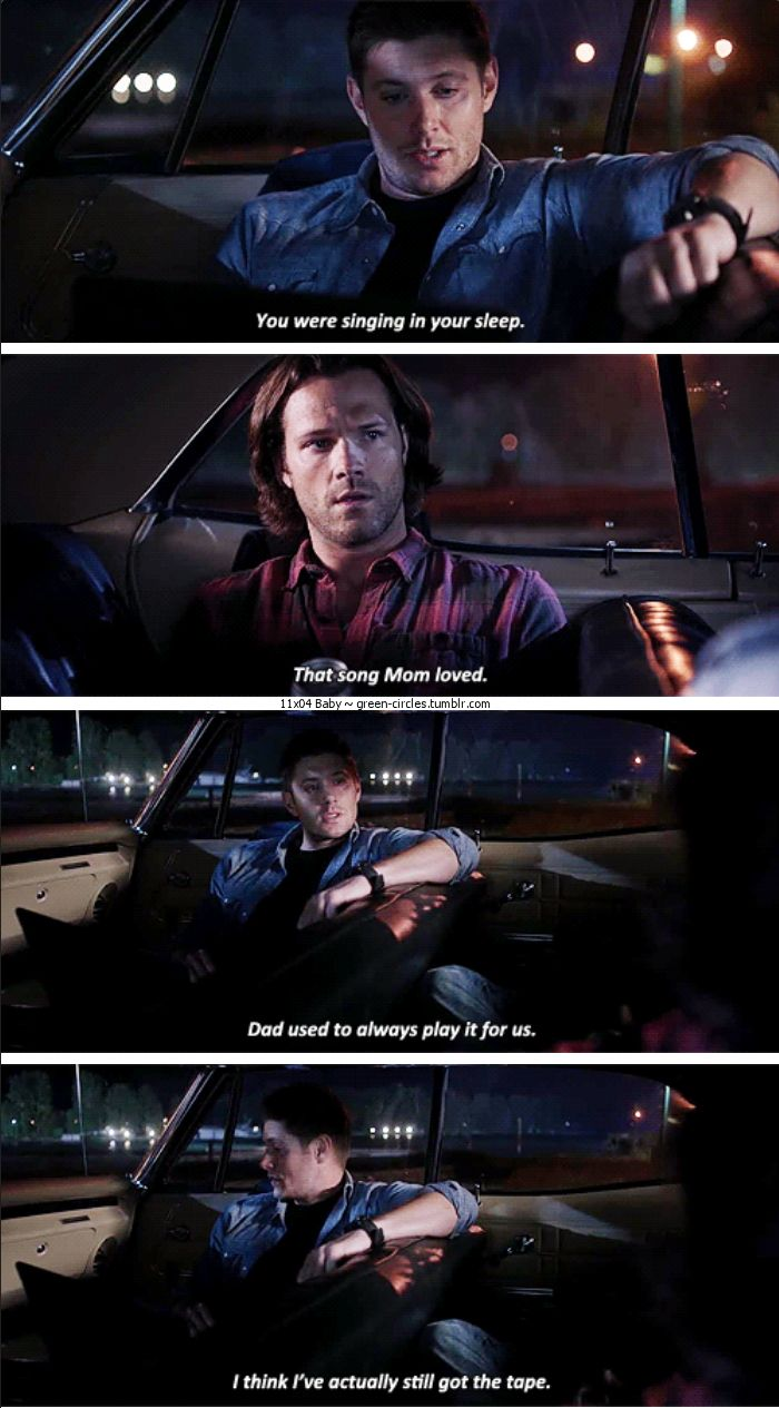 """11x04 Baby [gifset] - """"You were singing in your sleep.  That song Mom loved."""" - Sam and Dean Winchester; Supernatural"""