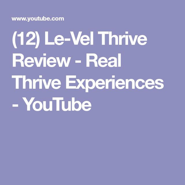 (12) Le-Vel Thrive Review - Real Thrive Experiences - YouTube