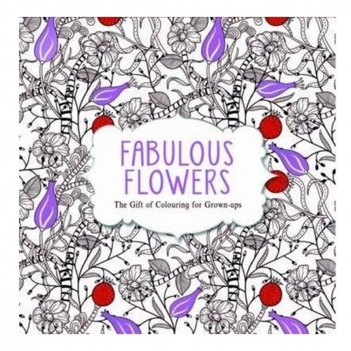 Create Your Own Unique Colourful Images With The Fabulous Flowers Colouring Book Secret Garden