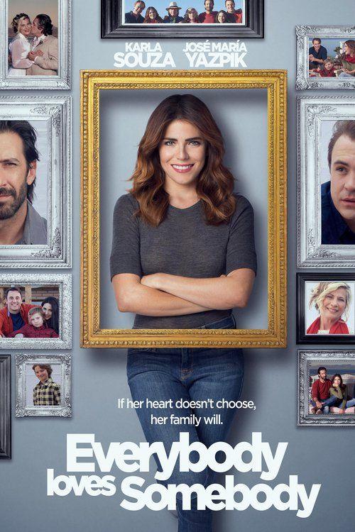 Everybody Loves Somebody (2017) Full Movie Streaming HD