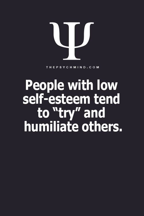 I don't give a shit if you have low self esteem...trying to humiliate other people makes you a piece of shit...
