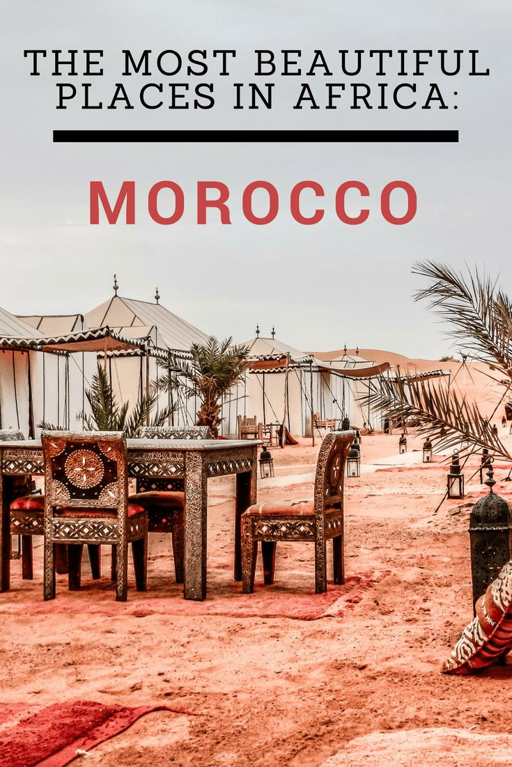 The most beautiful Places in Africa Morocco