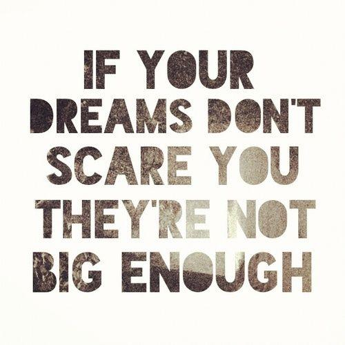big dreams = scary dreams