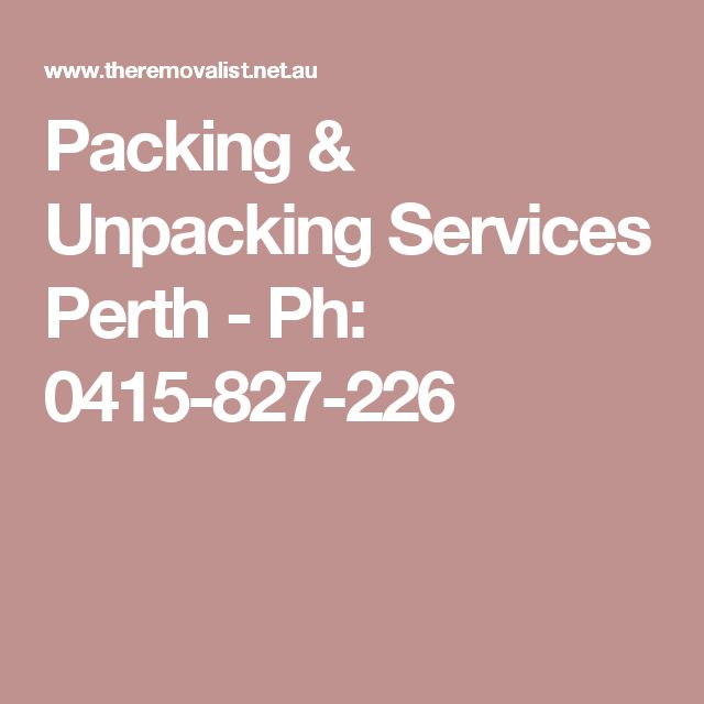Packing & Unpacking Services Perth - Ph: 0415-827-226