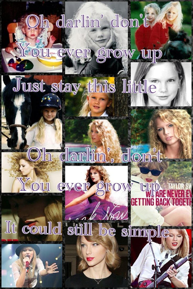 Never grow up Taylor swift