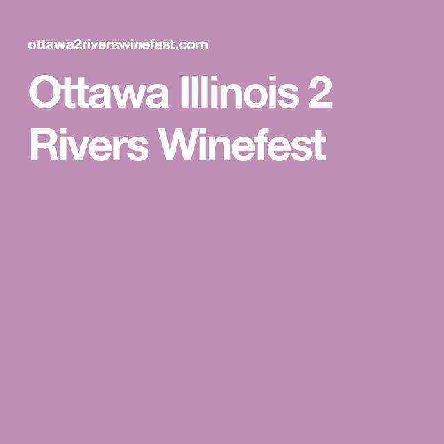 Ottawa Illinois 2 Rivers Winefest