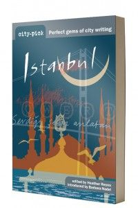 With excerpts from Orhan Pamuk, William Dalrymple and a Turkish bath tale by Marian Edmunds, city-pick Istanbul is a new kind of travel guide. It is next in the wonderful city-pick series by http://www.oxygenbooks.co.uk/  http://thewritingbusiness.com/books/new-in-april-city-pick-istanbul/#