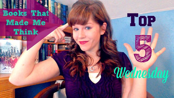 Top 5 Books That Made Me Think #booktube