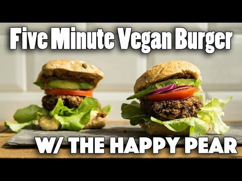 FIVE MINUTE VEGAN BURGER RECIPE | Ft. The Happy Pear - YouTube