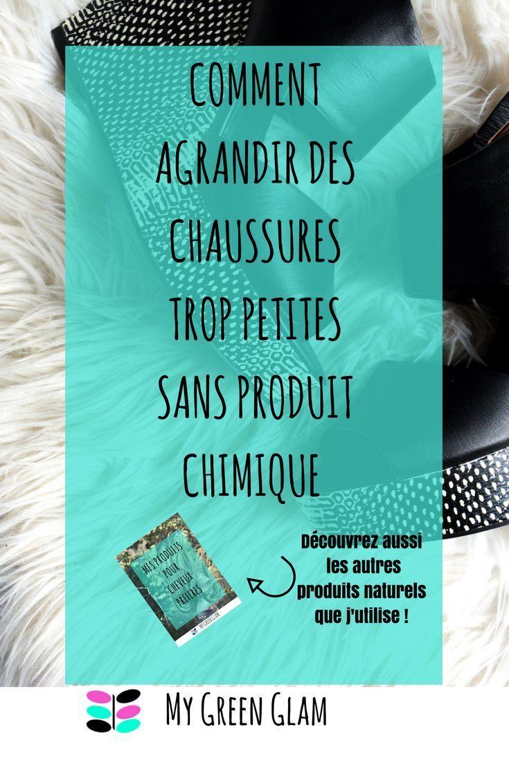 comment agrandir des chaussures trop petites sans produit chimique + découvrez la liste des produits naturels que j'utilise !