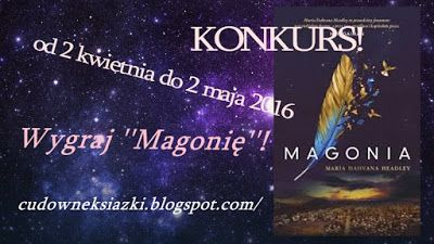 Books N' Roses: KONKURS! Wygraj ''Magonię''!