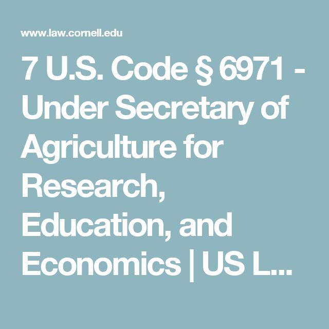 7 U.S. Code § 6971 - Under Secretary of Agriculture for Research, Education, and Economics   US Law   LII / Legal Information Institute