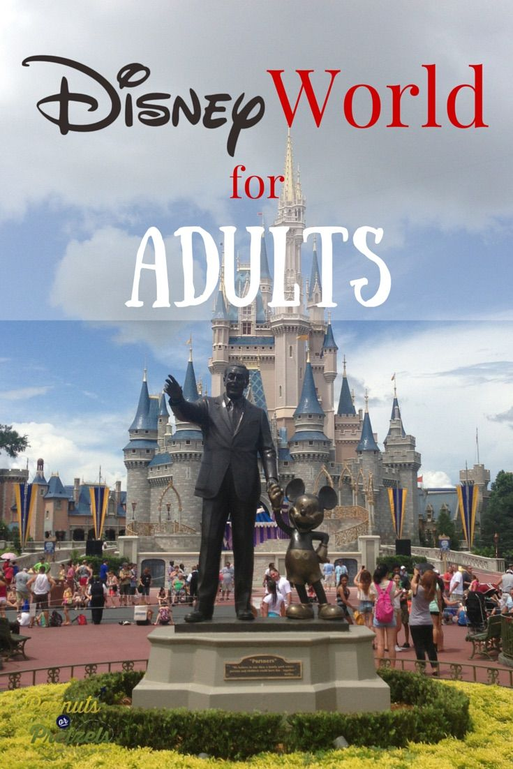 Top 5 Things to do at Disney World for Adults - Peanuts or Pretzels Travel #Disney #Adults #Travel