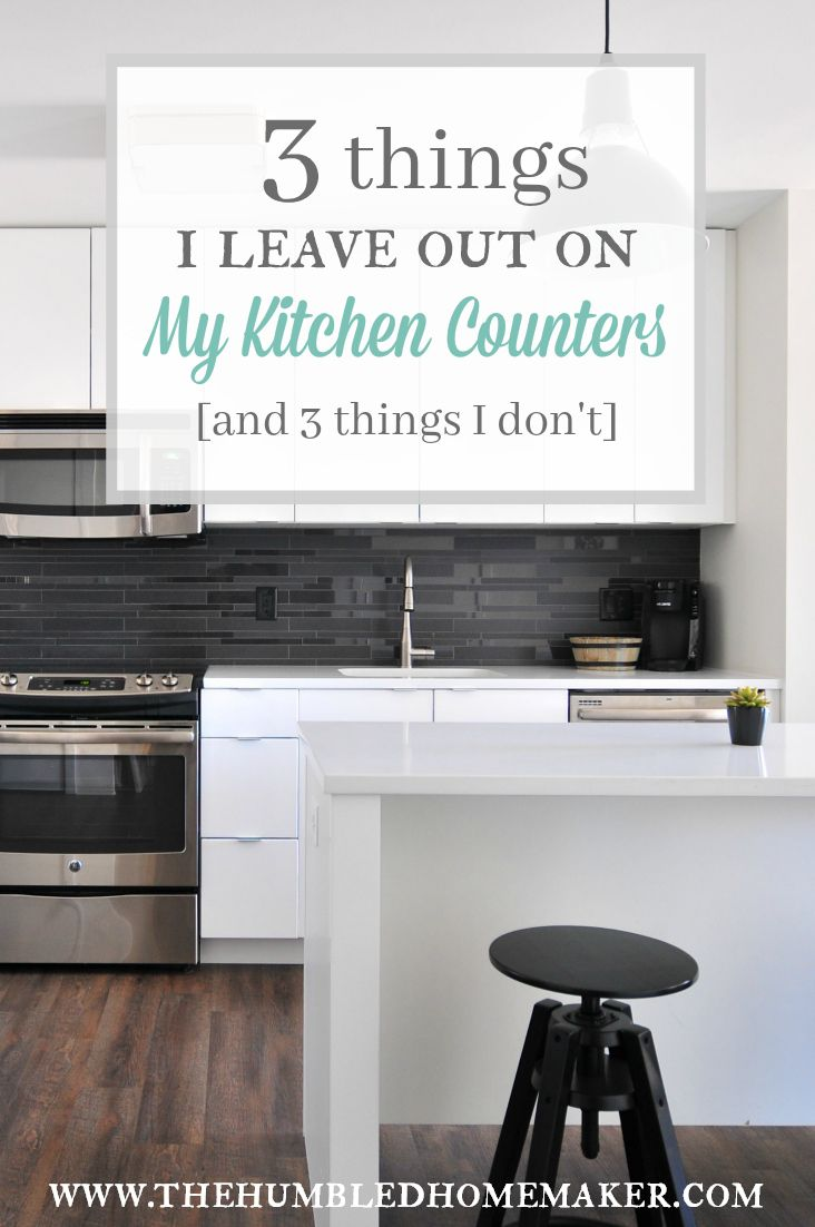 Katie likes to keep a simple, uncluttered kitchen. Here are 3 things she leaves out on her kitchen counters, and 3 things she stashes away in cabinets.