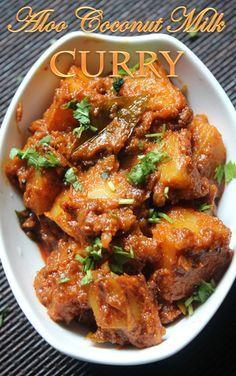 YUMMY TUMMY: Aloo Coconut Milk Curry Recipe / Potato Curry with Coconut Milk