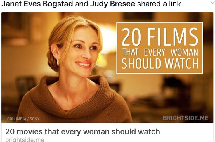 http://brightside.me/article/20-movies-which-every-woman-should-watch-1155/