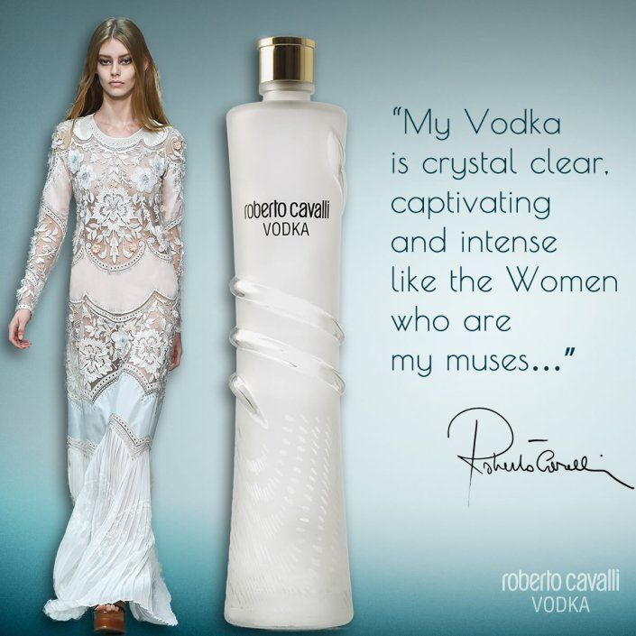 My Vodka is crystal clear, captivating and intense like the Women who are my muses…