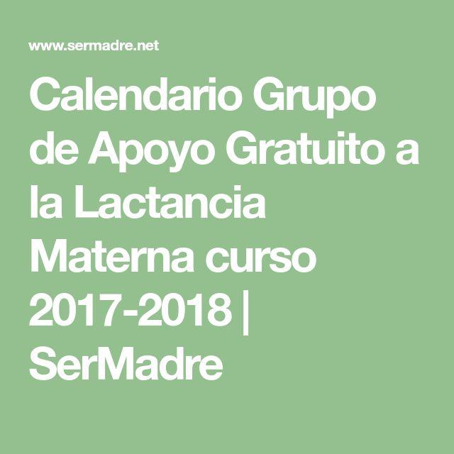 Calendario Grupo de Apoyo Gratuito a la Lactancia Materna curso 2017-2018 | SerMadre