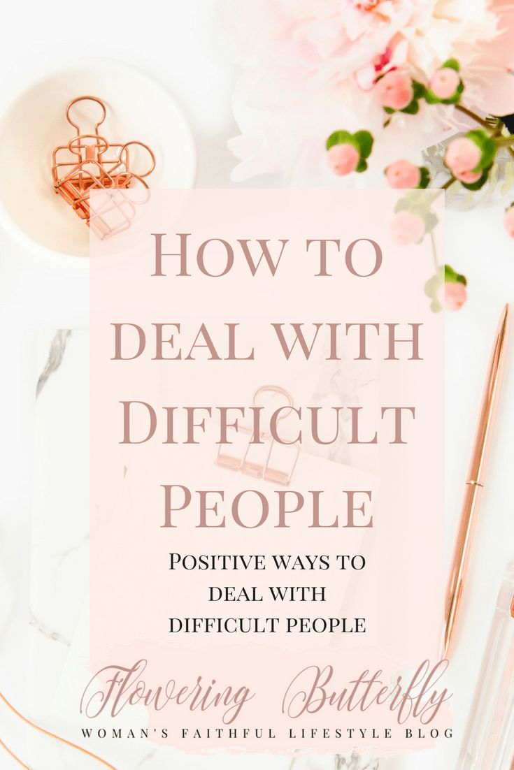 Positive ways to deal with difficult people Remember you are accountable to God, no one else. Judgement on other people is His job, not yours. All He asks of us is to love all people. Difficult people test our patience, love, and grace. We have nothing to lose when finding positive ways to deal with difficult people.