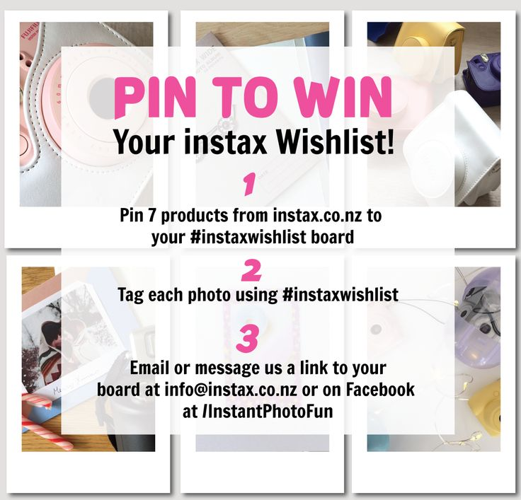 One lucky instax fan is going to WIN their wishlist this year!  Simply pin 7 products from www.instaxshop.co.nz to your #instaxwishlist board and send us a link to your board on Instagram, Pinterest, email or Facebook :)