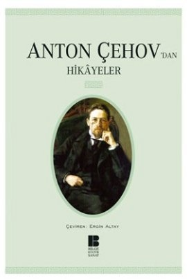 """Anton Çehov´dan Hikâyeler  Anton Pavloviç Çehov    ''...Gülümsüyor Varka. Böylesine basit bir şeyi şimdiye kadar anlayamamış olmasına şaşıyor. Yeşil yuvarlak da, duvarlardaki gölgeler de onunla birlikte gülümsüyorlar, onun gibi şaşıyorlar buna...""""    http://scalakitapci.com/kitaplar/cocuk-kitaplari/dunya-klasikleri/anton-cehov-dan-hikayeler.html"""