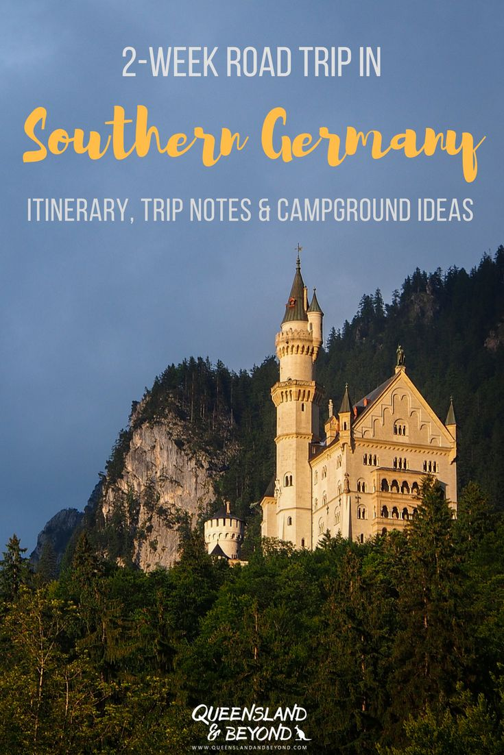 Road tripping around Southern Germany 18 best