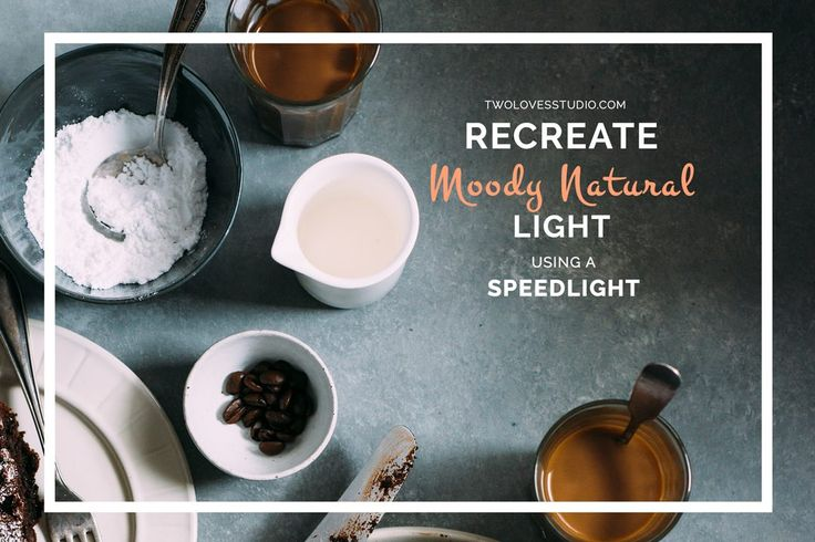 How To Recreate Moody Natural Food Photography Lighting | Recreate moody natural light in food photography with just your Speedlight. Click to read the full set up that will have you mimicking natural light photography in no time!