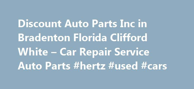 Discount Auto Parts Inc in Bradenton Florida Clifford White – Car Repair Service Auto Parts #hertz #used #cars http://japan.remmont.com/discount-auto-parts-inc-in-bradenton-florida-clifford-white-car-repair-service-auto-parts-hertz-used-cars/  #discount auto # Car Repair Service Auto Parts Their phone number is (941)753-0121. Obtaining 59 plate insurance cover is an important aspect of owning a new motor vehicle. A bit of info is provided on what 59 plates are, how to understand the…