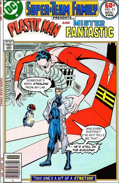 Plastic Man and Mr Fantastic Super-Team Family: The Lost Issues!