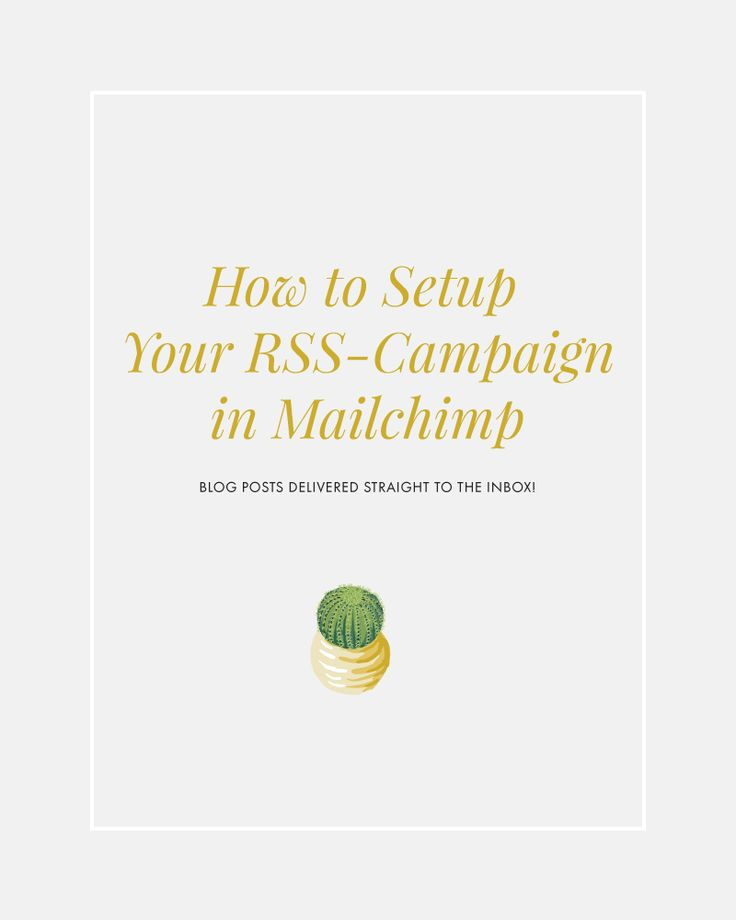 How to Setup Your RSS-Campaign in Mailchimp