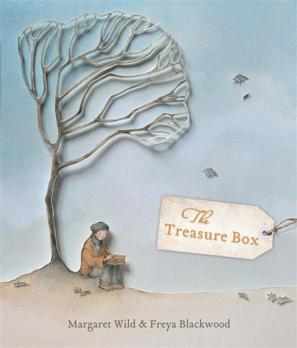 The Treasure Box written by Margaret Wild and illustrated by Freya Blackwood