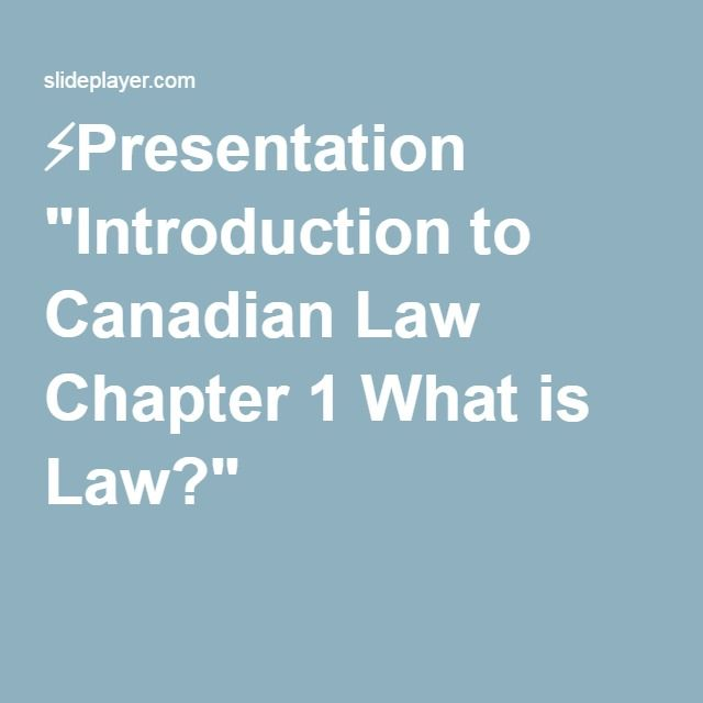 """⚡Presentation """"Introduction to Canadian Law Chapter 1 What is Law?"""""""