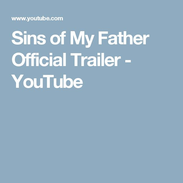 Sins of My Father Official Trailer - YouTube