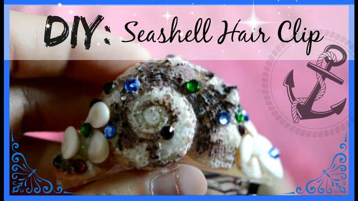 ♡ DIY: Seashell Hair Clip ♡ | Up In The Heels