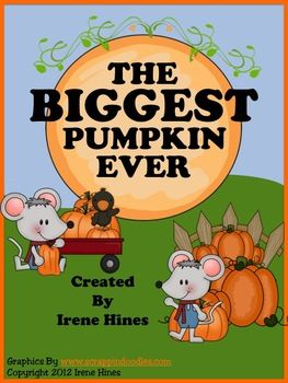 """The Biggest Pumpkin Ever ~ Written By Steven Kroll...    This October Unit has 50 pages of ideas, activities and printables that correlate with the book """"The Biggest Pumpkin Ever.""""   ~Class Discussion Questions & Ideas ~ Vocabulary Words, Definition List, Practice, Graphic Organizers And Printables ~ Making Connections ~ Character Webs ~ Writing Activities ~ ABC Order Activity Cards ~ Venn Diagram ~ Story Maps ~ Anchor Charts"""