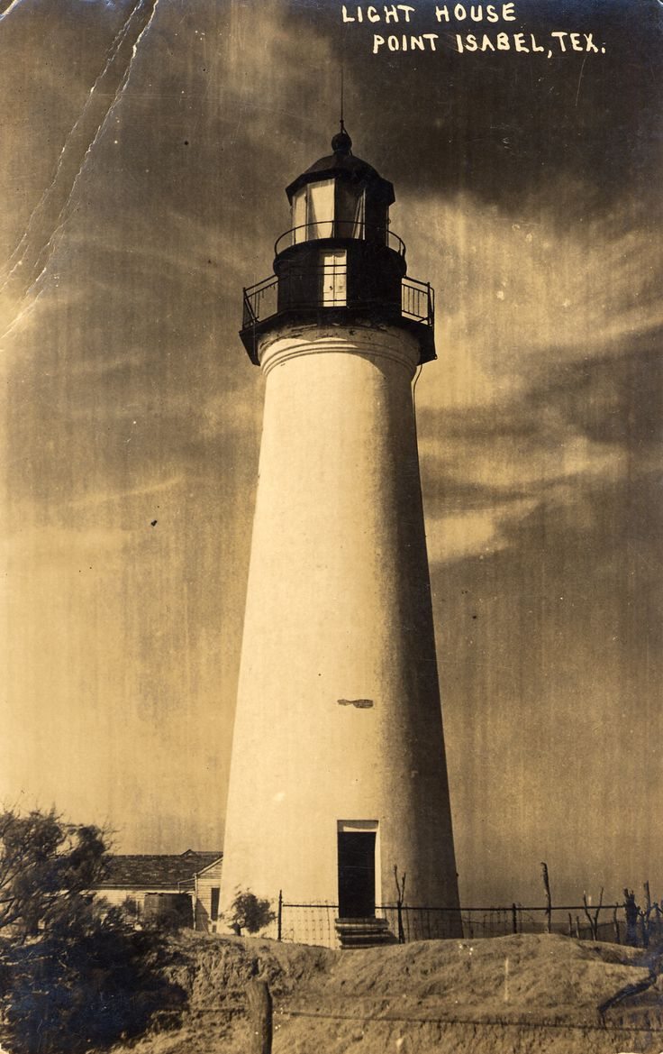 History « Port Isabel, Texas LIGHTHOUSE