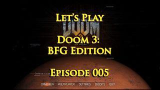 RöstiWarrior's Realm - Gameplay and walkthrough videos: Let's Play Doom 3: BFG Edition - Episode 005