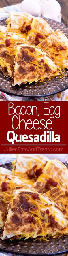 Bacon, Egg & Cheese Quesadillas Recipe ~ Crispy, Pan Fried Tortillas Stuffed with Bacon, Egg & Cheese! Makes the Perfect Quick, Easy Breakfast Recipe! on MyRecipeMagic.com