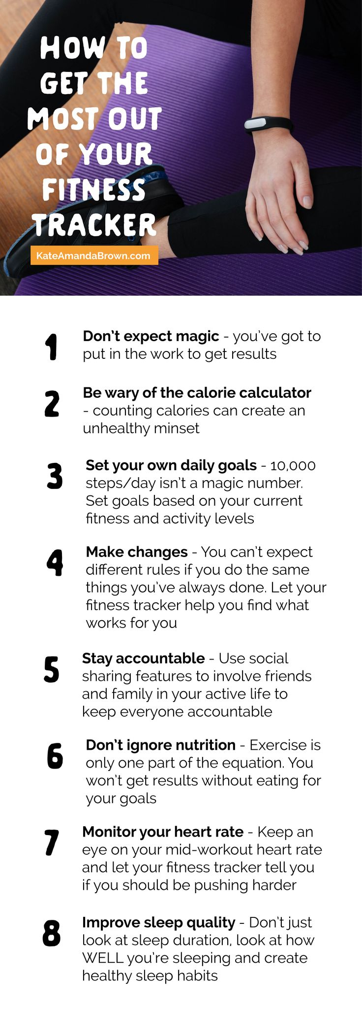 If being fit and healthy was as easy as strapping on a fitness tracker, we'd all be athletes! So, here's how to get the most out of your fitness tracker | Kate Amanda Brown | fitness watch, how to use fitness tracker, how to get fit, how to lose weight with fitness tracker, fitness tracker infographic, fitness watch infographic, wareables, wareables infographic