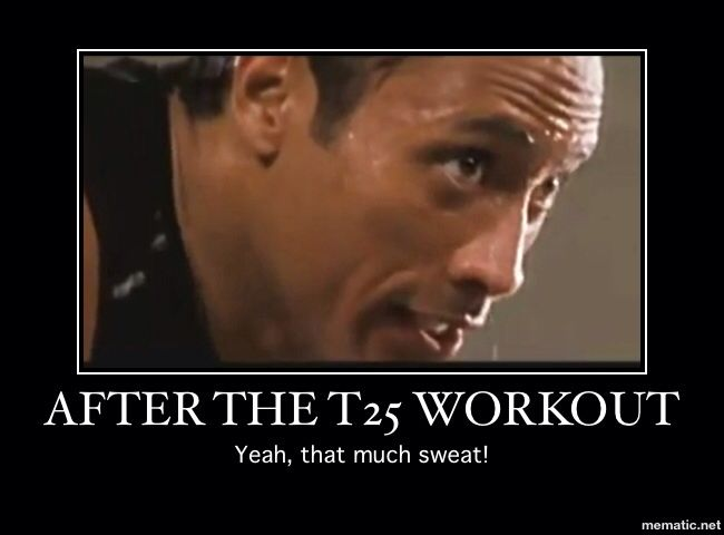 This is how I look after each T25 workout!